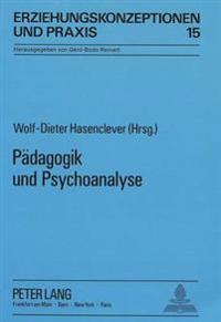 Paedagogik Und Psychoanalyse: Marienauer Symposion Zum 100. Geburtstag Gertrud Bondys