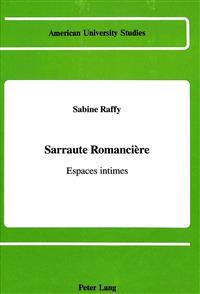 Sarraute Romanciere