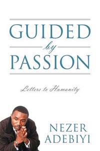 Guided by Passion