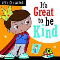 Its great to be kind