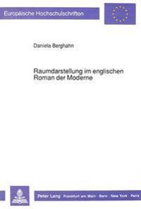 Raumdarstellung Im Englischen Roman Der Moderne