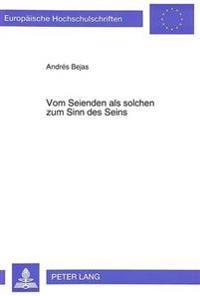 Vom Seienden ALS Solchen Zum Sinn Des Seins: Die Transzendentalienlehre Bei Edith Stein Und Thomas Von Aquin