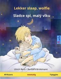 Lekker Slaap, Wolfie - Sladce SPI, Maly Vlku. Tweetalige Kinderboek (Afrikaans - Tsjeggies)