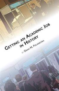 Getting an Academic Job in History