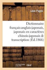Dictionnaire Francais-Anglais-Japonais En Caracteres Chinois-Japonais Avec Sa Transcription