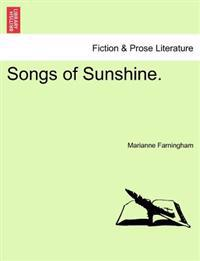 Songs of Sunshine.