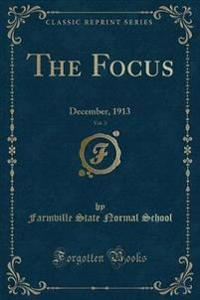 The Focus, Vol. 3