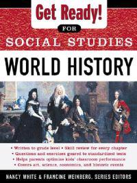 Get Ready! for Social Studies : World History