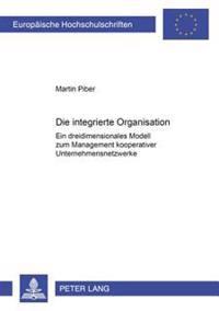 Die Integrierte Organisation
