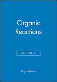 Organic Reactions, Volume 7