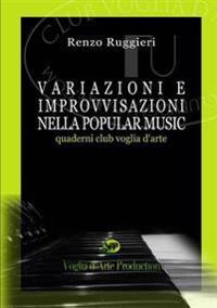 Variazioni e Improvvisazioni Nella Popular Music