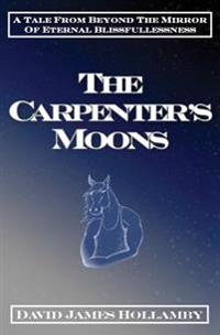 The Carpenter's Moons