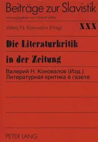 Die Literaturkritik in Der Zeitung Anhand Der Materialien Der Russischen Presse Der Jahre 1870-1880