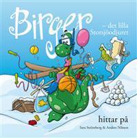 Birger - det lilla Storsjöodjuret hittar på