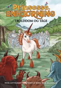 Prinsesse Enhjørning - trolddom og tåge