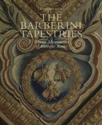 Barberini Tapestries: Woven Monuments of Baroque Rome