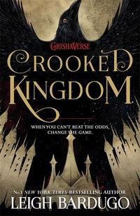 Six of crows: crooked kingdom - book 2