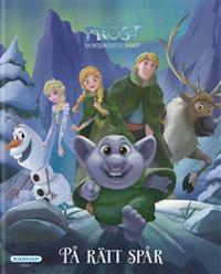 Frost - norrskenets magi. På rätt spår