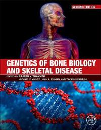 Genetics of Bone Biology and Skeletal Disease
