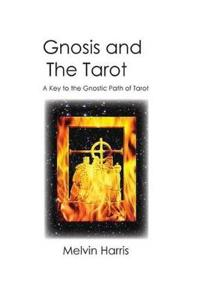 Gnosis and the Tarot