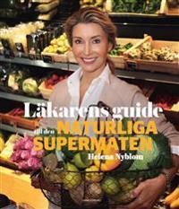 Läkarens guide till den naturliga supermaten