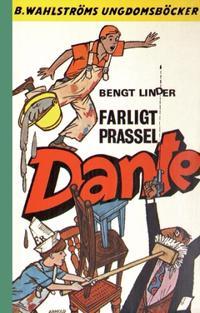 Farligt prassel, Dante!