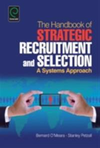 Handbook of Strategic Recruitment and Selection