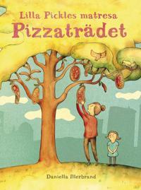 Lilla Pickles matresan : Pizzaträdet
