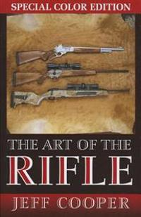 The Art the Rifle