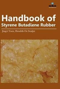 Handbook of Styrene Butadiene Rubber