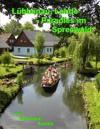 Lubbenau, Lehde - Paradies Im Spreewald