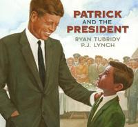 Patrick and the President
