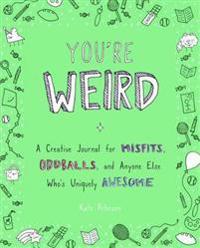 You're Weird