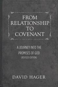 From Relationship to Covenant