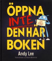 Öppna inte den här boken