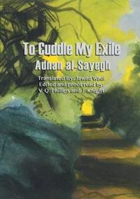 To Cuddle My Exile