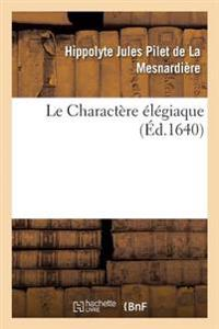 Le Charact�re �l�giaque