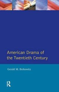 American Drama of the Twentieth Century