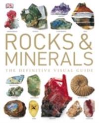 Rocks & minerals - the definitive visual guide