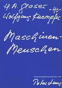 Maschinenmenschen: Referate Der Triestiner Tagung.