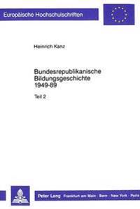 Bundesrepublikanische Bildungsgeschichte 1949-89