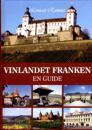 Vinlandet Franken : en guide