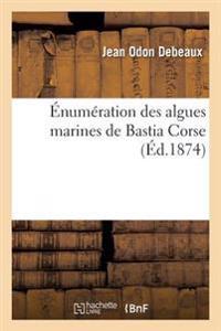 �num�ration Des Algues Marines de Bastia Corse