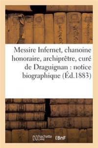 Messire Infernet, Chanoine Honoraire, Archipr�tre, Cur� de Draguignan