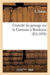 Gratuit� Du Passage Sur La Garonne � Bordeaux.