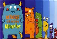 Mindre och mindre monster