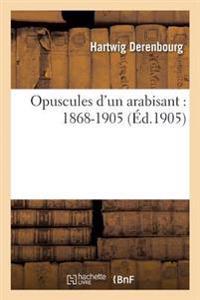 Opuscules D'Un Arabisant: 1868-1905