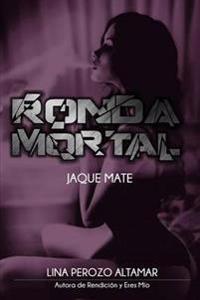 Ronda Mortal: Jaque Mate