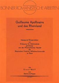 Guillaume Apollinaire Und Das Rheinland