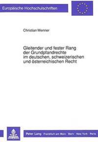 Gleitender Und Fester Rang Der Grundpfandrechte Im Deutschen, Schweizerischen Und Oesterreichischen Recht